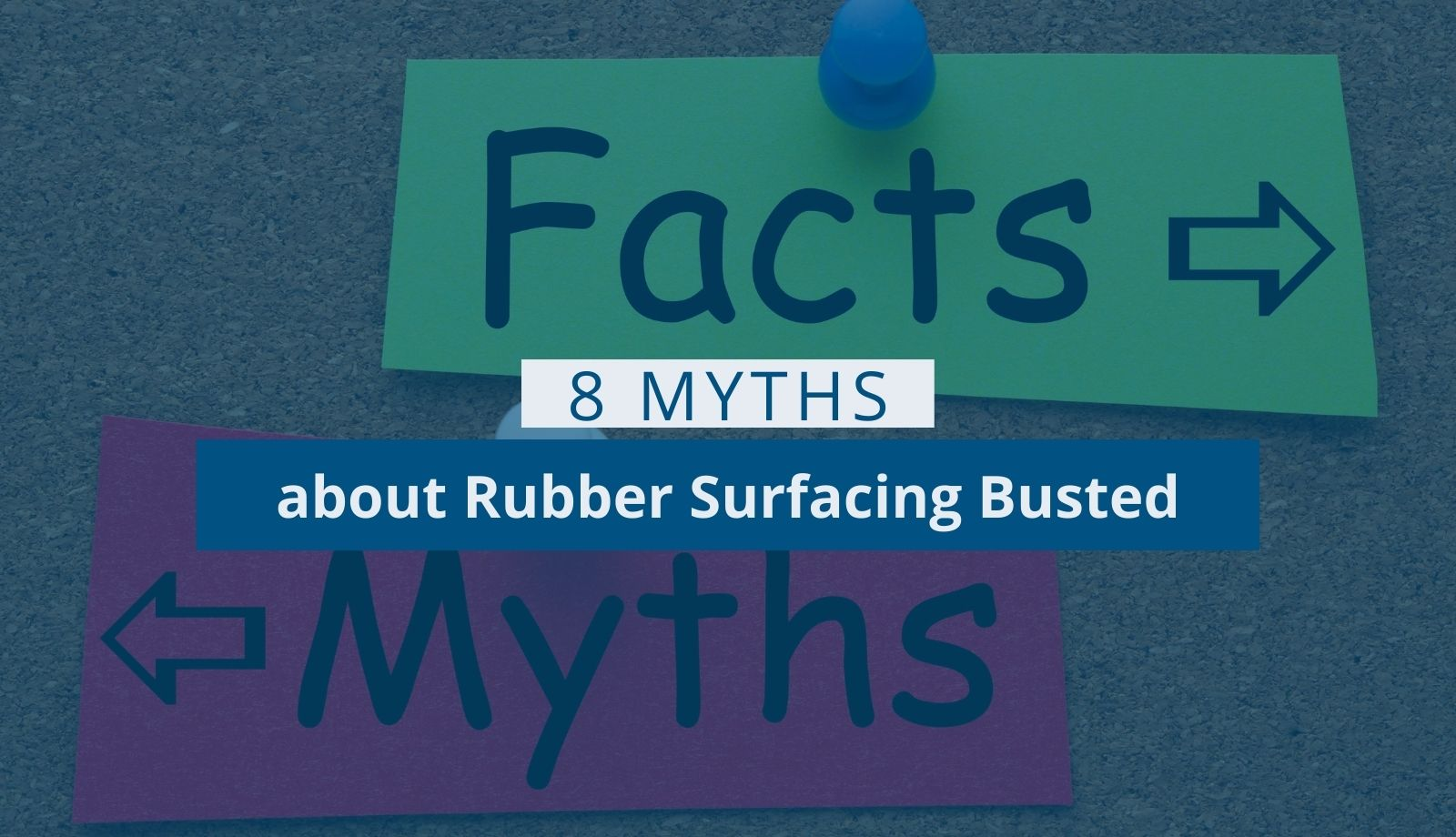 8 Myths about Rubber Surfacing Busted