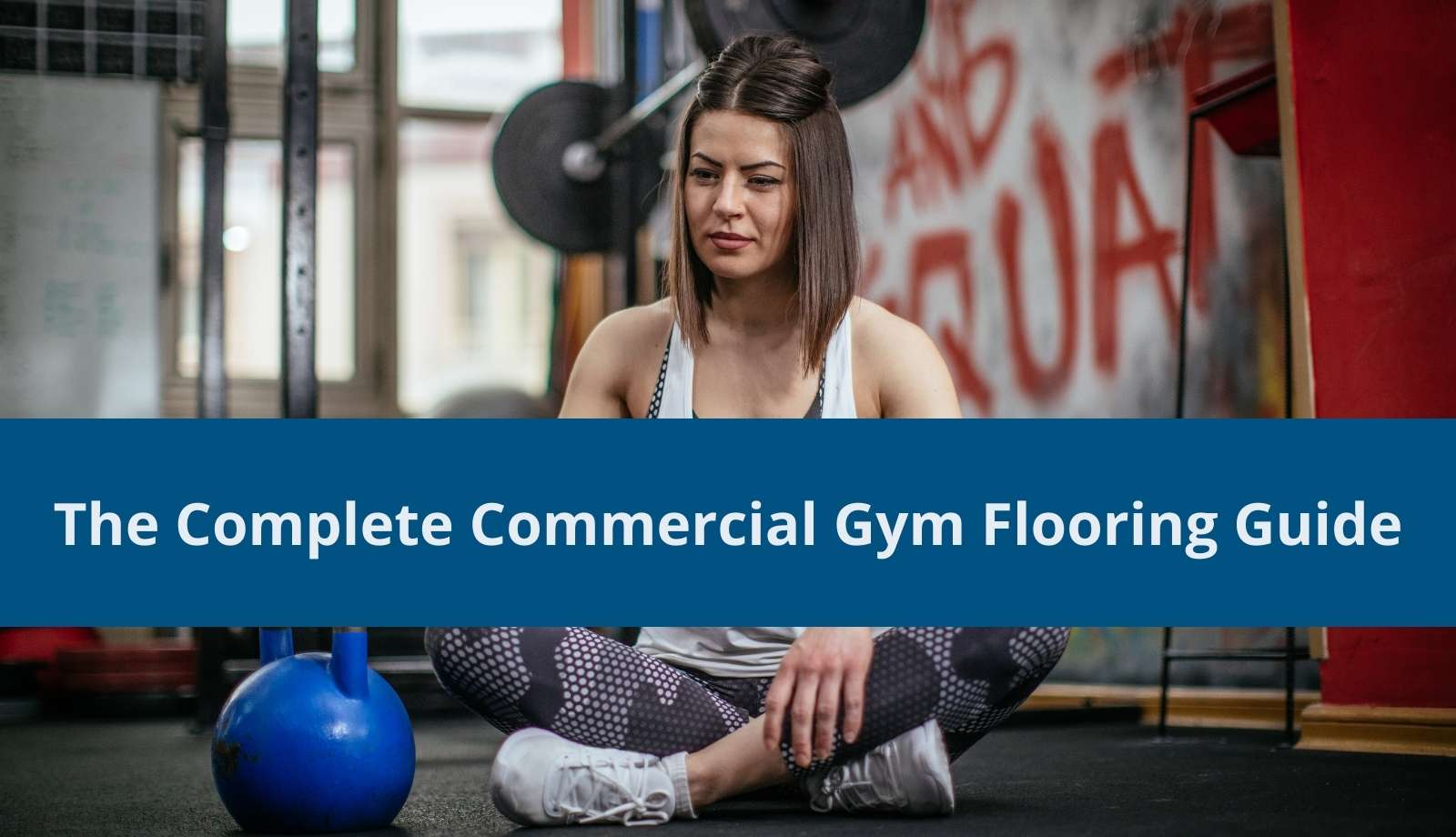 The Complete Commercial Gym Flooring Guide