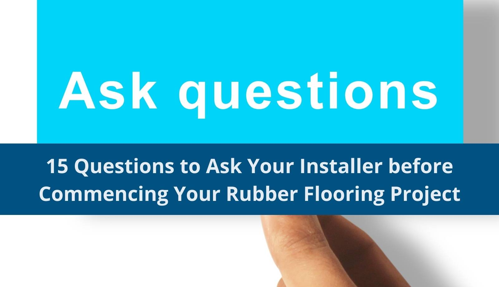 questions to ask for your rubber flooring project
