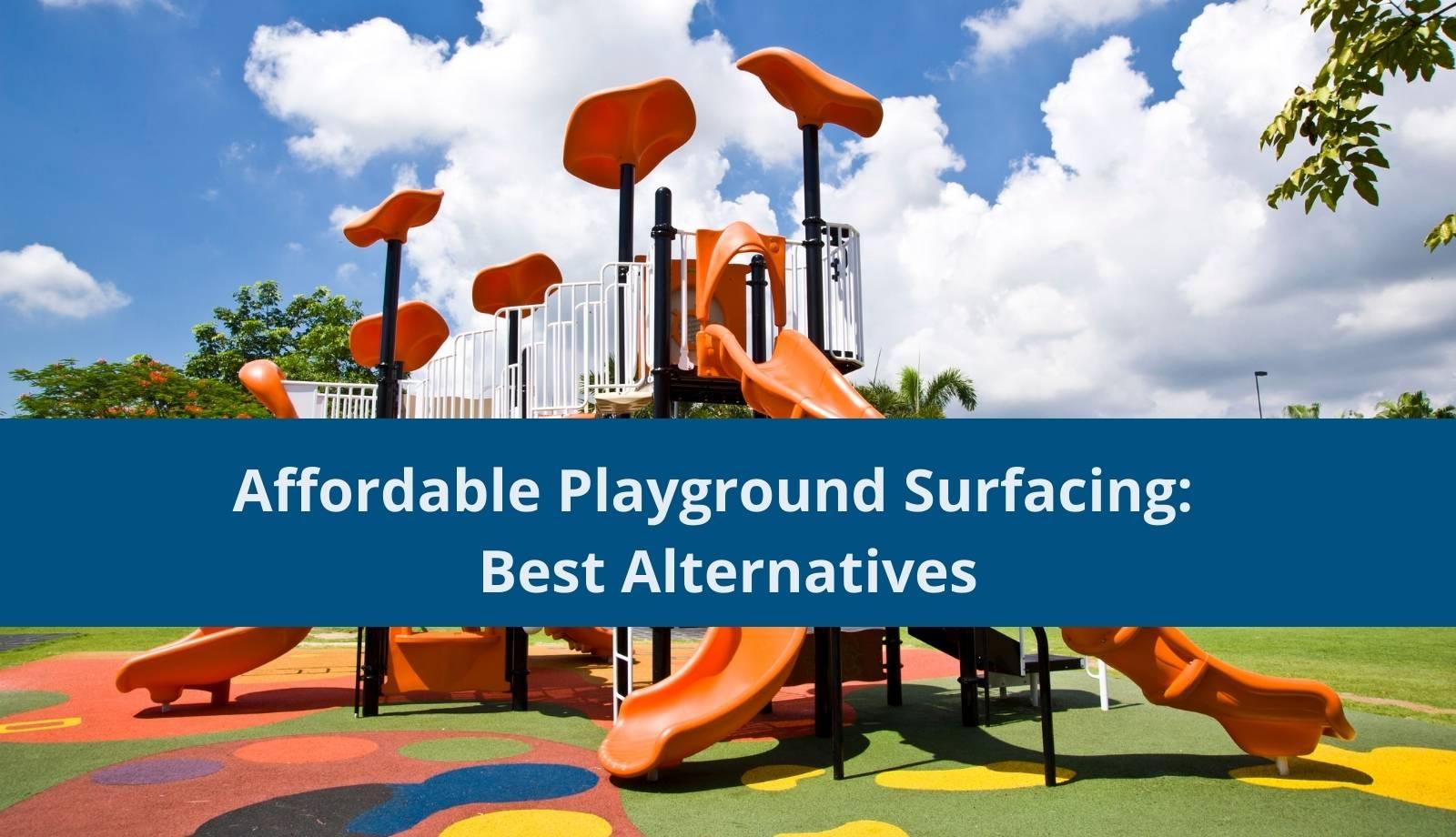 Affordable Playground Surfacing Best Alternatives